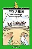Garcia Dominguez, Ramon: Viva la pepa! / Hurray Pepa! (Cuentos, Mitos Y Libros-Regalo) (Spanish Edition)