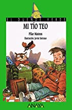 Mi Tio Teo/My Uncle Teo (Spanish Edition) by…