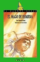 El Mago De Esmirna (Spanish Edition) by Joan…