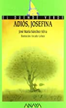 Adiós, Josefina by J. Sanchez-Silva