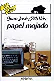 Millas, Juan Jose: Papel mojado / Wet Paper (Tus Libros Policiacos / Your Detective Books) (Spanish Edition)