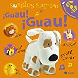 Sirett, Dawn: Sonidos sorpresa ­Guau! ­Guau! / Surprise Sounds (Spanish Edition)