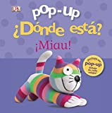 Sirett, Dawn: ..D¢nde est ? ­Miau! / Where is it? Meow! (Spanish Edition)