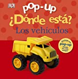 Sirett, Dawn: ..D¢nde est ? Los veh¡culos / Where is it? the vehicles (Spanish Edition)