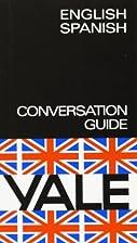Guia English-Spanish Yale (Spanish Edition)…