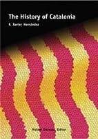 The History of Catalonia by F. Xavier…