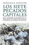SEBASTIAN HAFFNER: LOS SIETE PECADOS CAPITALES DEL IMPERIO.