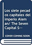 Haffner, Sebastian: Los siete pecados capitales del imperio Aleman/ The Seven Capital Sins of the German Empire (Spanish Edition)