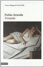 Ucrania (Spanish Edition) by Pablo Aranda
