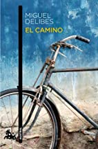 El camino (Spanish Edition) by Miguel…