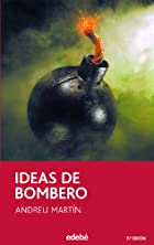 Ideas de bombero by Andreu Martín