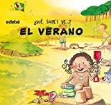 Nuria Roca: El verano / The Summer (Que Sabes De...) (Spanish Edition)