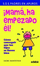 Mama, ha empezado el! (Spanish Edition) by…