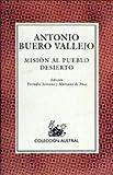 Espasa Calpe: Mision al Pueblo Desierto (Coleccion Austral) (Spanish Edition)