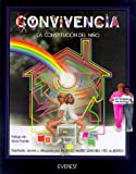 Fuertes, Gloria: Convivencia - La Constitucion del Nio (Spanish Edition)