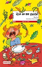 Eso No Me Gusta¡ by Pep Tort