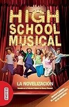 High School Musical : novelización by…