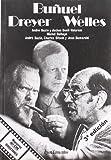 Bazin, André: Buñuel, Dreyer, Welles