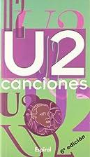 U2 Canciones (Spanish Edition) by Espiral