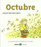 Octubre : aquest mes faig anys by Laura…