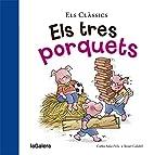 Els tres porquets by Carles Sala i Vila