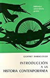 Barraclough, Geoffrey: Introduccion a la Historia Contemporanea (Spanish Edition)