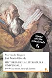 Riquer, Martin De: Historia literatura universal / History of World Literature: Desde los inicios hasta el barroco / From the Beginnings to the Baroque (Spanish Edition)
