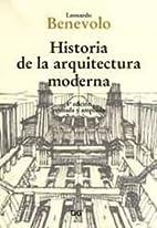 Histoire de l'architecture moderne by…