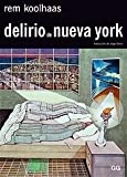 Koolhaas, Rem: Delirio de Nueva York (Spanish Edition)