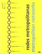 Metropolitan Networks by Jordi Julia Sort