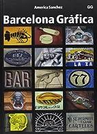 Barcelona gráfica by America Sanchez
