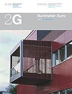 Burkhalter Sumi: Recent Works (2G:…