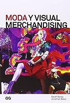 Moda y visual merchandising by Bailey