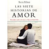 Millman, Marcia: Las siete historias de amor / The seven stories of love (Autoayuda) (Spanish Edition)