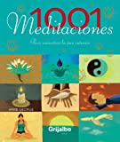 Mike George: 1001 Meditaciones/ 1001 Meditations: Para Encontrat La Paz Interior / to Find Inner Peace (Spanish Edition)