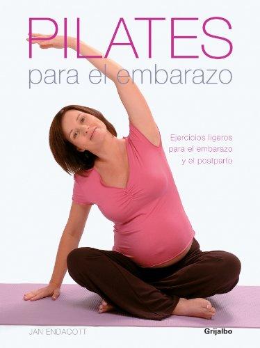 pilates-para-el-embarazo-pilates-for-pregnancy-ejercicios-ligeros-para-el-embarazo-y-el-postparto-safe-and-natural-exercises-for-before-and-after-the-birth-spanish-edition