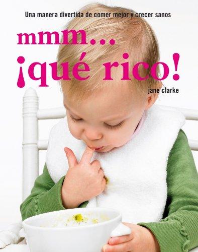 mmm-que-rico-yummy-baby-spanish-edition