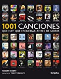Dimery, Robert: 1001 canciones que hay que escuchar antes de morir / 1001 Songs You Must Hear before dying (Spanish Edition)