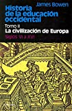 James Bowen: Historia de la educacion occidental, Vol. 2 (Spanish Edition)