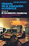 James Bowen: Historia educacion occidental t.3 (Spanish Edition)