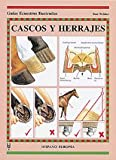 Webber, Toni: Cascos Y Herrajes/ Feet and Shoes (Spanish Edition)