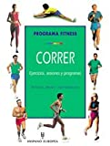 Brown, Richard L.: Correr/ Fitness Running: Programa Fitness/ Fitness Program (Herakles) (Spanish Edition)