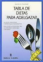 Tabla de dietas para adelgazar by Jochen…