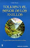 Duriez, Colin: Tolkien y el senor de los anillos / Tolkien and the Lord of the Rings (Spanish Edition)