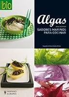 Algas : sabores marinos para cocinar by Anne…