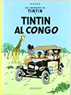 Tintin Al Congo (Catalan) by Herge