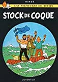 Herge: Tintin - Stock de Coque (Spanish Edition)