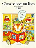 Aliki: Como Se Hace Un Libro / How a Book is Made (Spanish Edition)