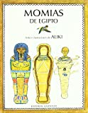 Aliki: Momias de Egipto = Mummies in Egypt