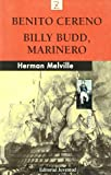 Herman Melville: Benito Cereno - Billy Budd, Marinero (Bolsillo Z) (Spanish Edition)